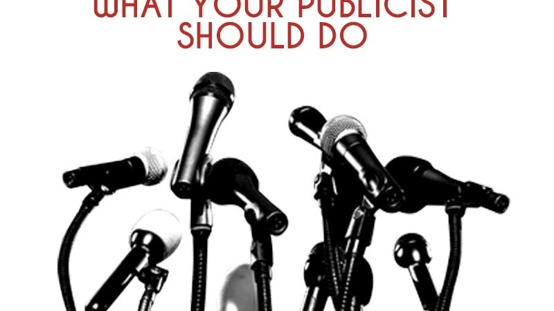 What Your Publicist Should Do….(Day 11)