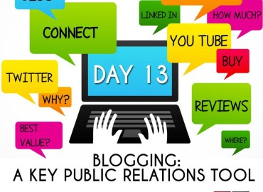 Blogging: A Key Public Relations Tool (Day 13)