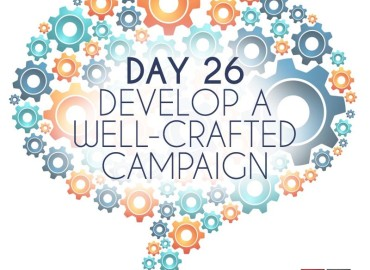 Develop a Well-Crafted Campaign (Day 26)