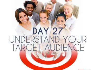 Understand Your Target Audience (Day 27)