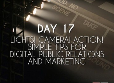 Lights!  Camera! Action!  Simple tips for Vlogging for Digital Public Relations (Day 17)